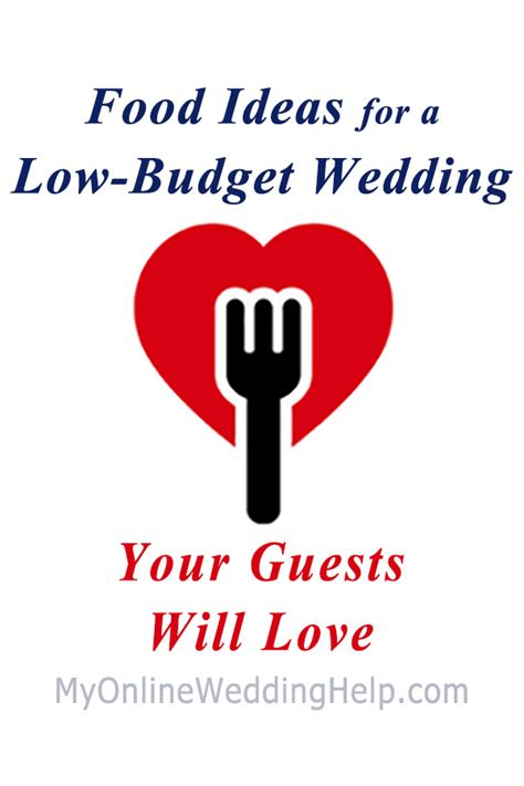 Wedding Budget Ideas Low Budget Wedding by Food Ideas For A Low Budget Wedding Your Guests Will