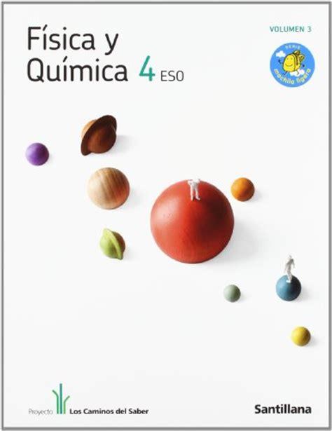 fisica y quimica 2 8414002927 libro de texto f 237 sica y qu 237 mica 4 186 eso santillana 2011 quimitube