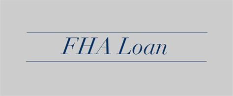 federal housing authority loan requirements fha