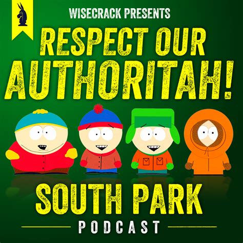 Introducing Shoptalk Tbfs New Podcast Series by Respect Our Authoritah A South Park Podcast By