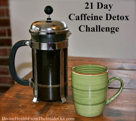 How Bad Does Coffee Detox by Health Monthly Challenge 21 Day Caffeine Detox