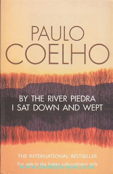 by the river piedra by the river piedra i sat down wept books for you