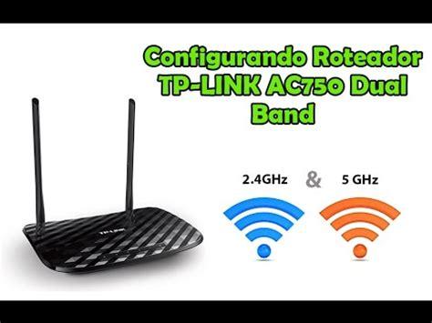 Tp Link Archer C20 Ac750 Wireless Dual Band Router New configurando tp link roteador gigabit wireless dual band ac750 archer c2