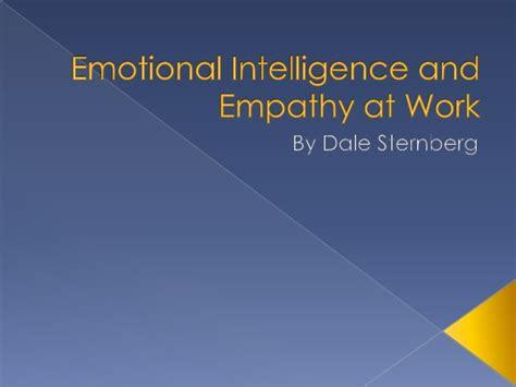 Emotional Intelligence At Work emotional intelligence and empathy at work