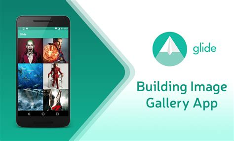 android glide image library building image gallery app