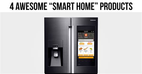 smarthome products the coolest quot smart home quot products trending home news