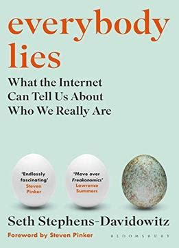 everybody lies books everybody lies what the can tell us about who we