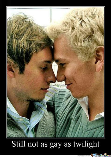 Gay Love Memes - how twilight is allowing women to fulfill fantasies of