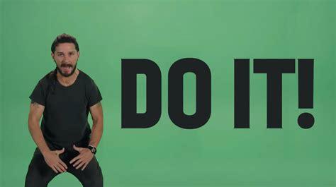 Just Do It sia labeouf quot just do it quot motivation speech lyrics on