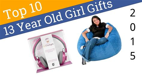 best gifts for 13 yr 10 best 13 year gifts 2015 with