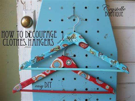 decoupage hanger tutorial 82 best images about covered coat hangers on pinterest