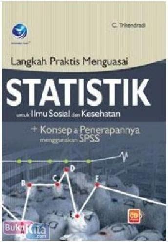 Buku Perpajakan Indonesia Konsep Aplikasi Dan Praktis bukukita langkah praktis menguasai statistik untuk