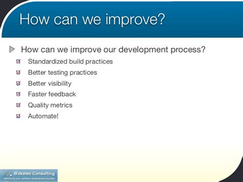 how can a how can you improve harmonize and automate your development process