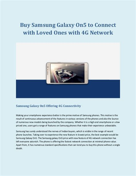 Samsung 0n5 Buy Samsung Galaxy On5 To Connect With Loved Ones With 4 G Network
