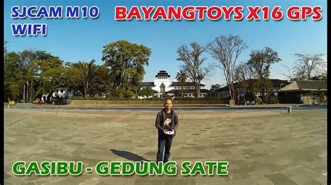 Sjcam Bandung bayangtoys x16 gps sjcam m10 lapangan gasibu gedung