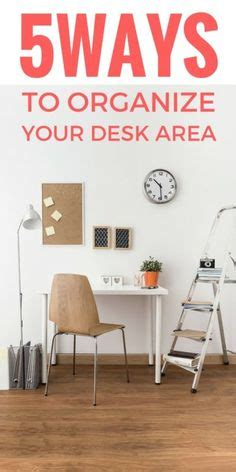 Ways To Organize Your Desk Room For More On Pinterest Modern Decor Rooms Decor And Summer Shoes