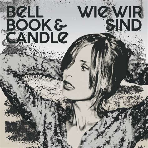Bell Book And Candle Mp3 by Bell Book Candle News Bell Book Candle