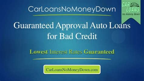 guaranteed car loan approval bad guaranteed approval auto loans for bad credit