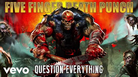 five finger death punch on youtube five finger death punch question everything audio