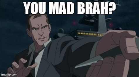 You Mad Brah Meme - image tagged in memes coulson imgflip