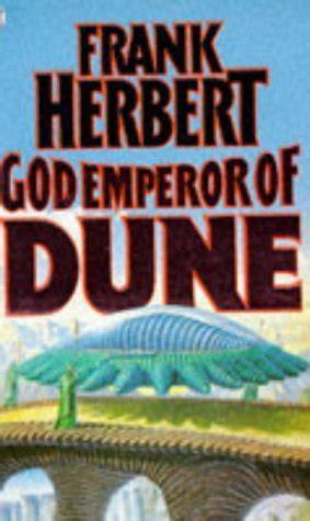 Dune Dune Chronicles Book 1 god emperor of dune dune chronicles 4 by frank herbert