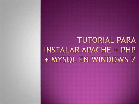 tutorial php ya tutorial para instalar apache php my sql