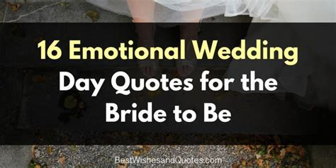 Wedding Day Quotes for the Bride That She Will Love and