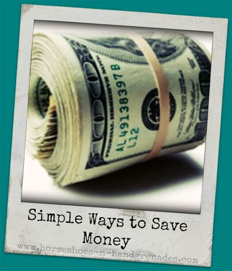 Easy Ways To Economize by Simple Ways To Save Money Horseshoes Grenades