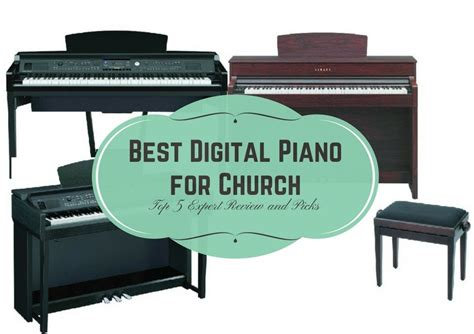 best digital piano best digital piano for church top 5 expert review and picks