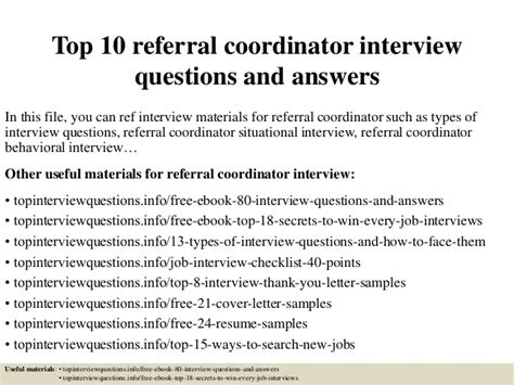 top 10 referral coordinator questions and answers