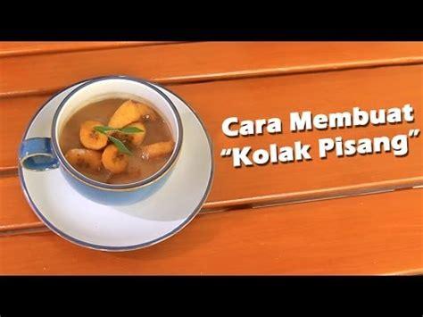you tube cara membuat zuppa soup resep dan cara membuat kolak pisang youtube