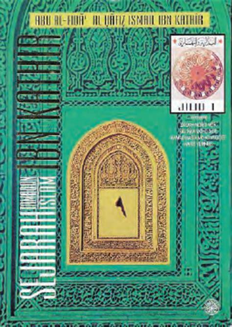 Api Sejarah Satu Set Jilid 1 Dan 2 taman buku sejarah tamadun islam ibn kathir