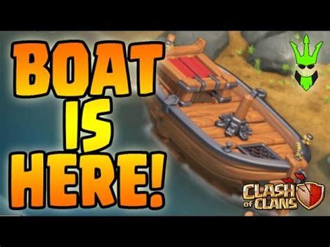 wann kommt das update für clash of clans the boat is here what is this boat in clash of clans