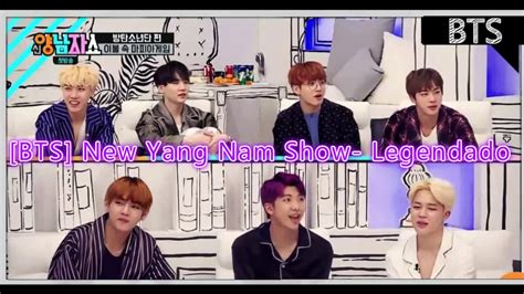 bts new yang nam show pt br 170223 new yang nam show ep 1 bts 1 2 youtube