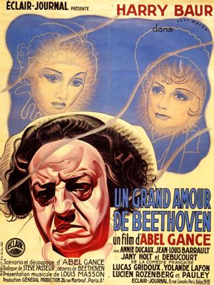 abel gance allo cine un grand amour de beethoven film 1936 allocin 233