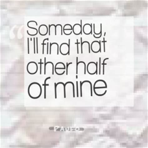 find my other half quotes