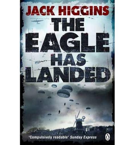 The Eagle Has Landed Higgins the eagle has landed higgins 9781405917520
