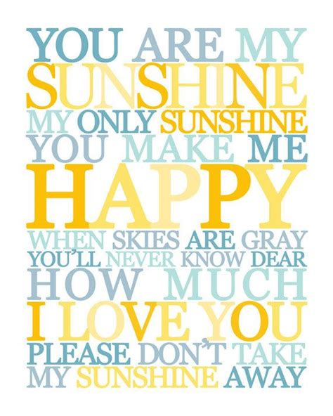 summer c song you are my sunshine with lyrics and 17 best images about sunshine on pinterest my boys my