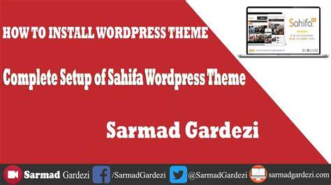 sahifa theme latest version how to setup sahifa wordpress theme on new website youtube