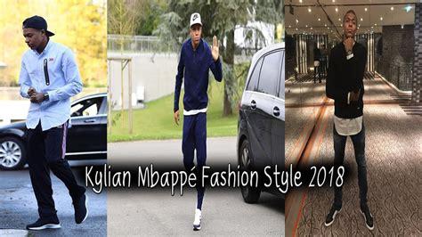 kylian mbappe youtube kylian mbapp 233 fashion style 2018 youtube