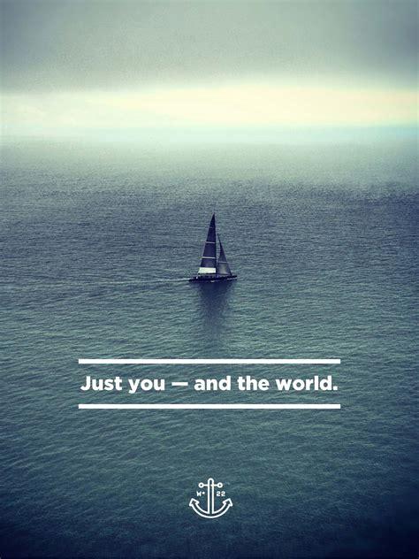 zeil qoutes quotes about sailing boat 61 quotes
