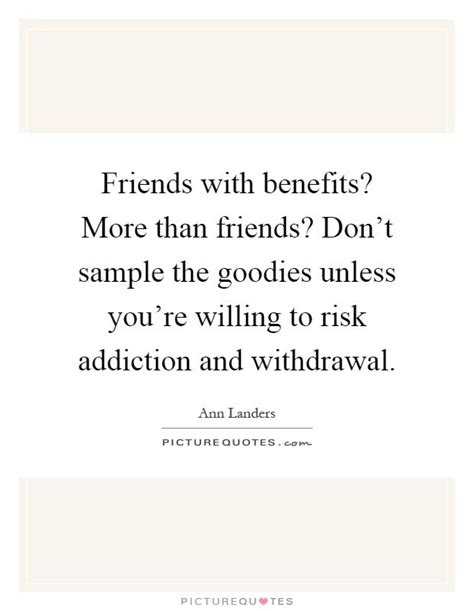friends with benefits quotes best 25 friends with benefits ideas on