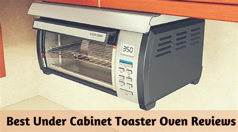 Black Decker Toaster Best Under Cabinet Toaster Oven Reviews