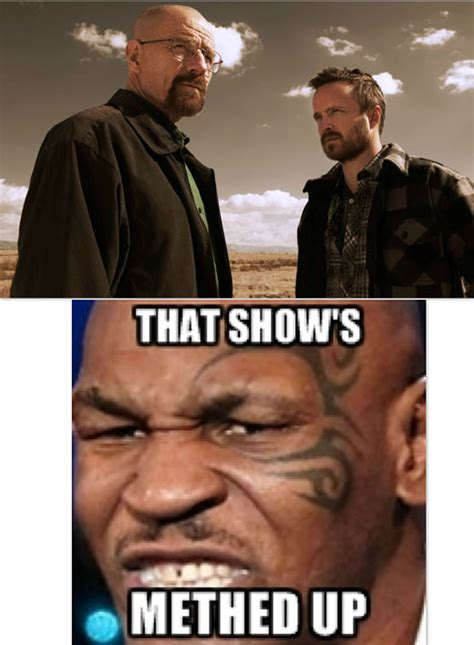 Mike Breaking Bad Meme - mike tyson reviews breaking bad