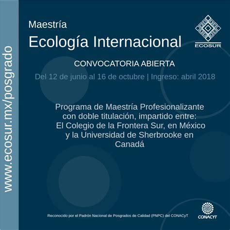 convocatoria docente en universidades para el ao 2017 lima peru convocatoria 2018 maestr 237 a en ecolog 237 a internacional