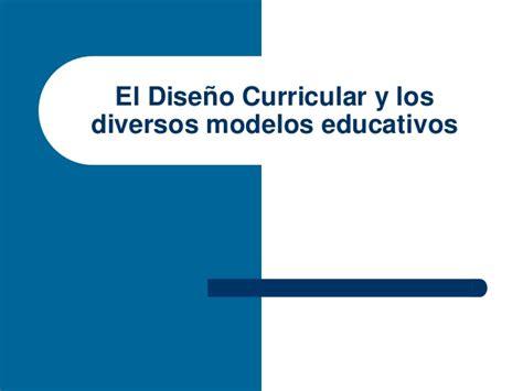 Modelo Curricular Marcela Lawler El Dise 241 O Curricular