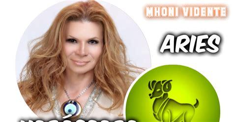 mhoni vidente horoscopo 2016 aries youtube aries hor 243 scopo de mhoni vidente del fin de semana 05 al