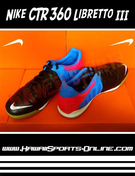 Sepatu Futsal Nike Ctr360 Libretto Iii toko olahraga hawaii sports sepatu futsal original nike