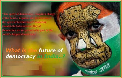 on india future of democracy in india new speech essay topic