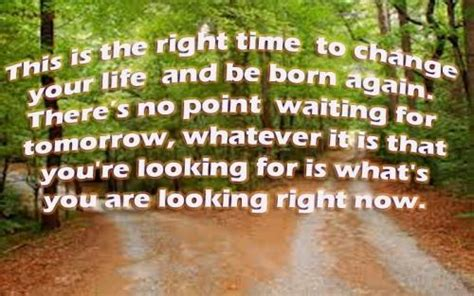 time to change my life quotes time to change my life www pixshark com images